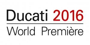 Ducati World Première 2016, il 16 novembre vedremo tutto il mondo di Borgo Panigale