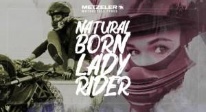 METZELER lancia Natural Born Lady Rider