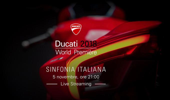 """Ducati: dalle 21 le novità della """"Sinfonia Italiana"""" in vista di EICMA 2017 [LIVE STREAMING]"""