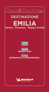 Michelin Destinazione Emilia: un nuova guida cartacea dedicata alle province di Parma, Piacenza e Reggio Emilia