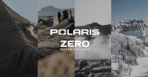 Polaris e Zero Motorcycles: partnership per lo sviluppo di veicoli elettrici