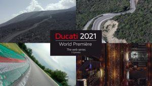 Ducati World Première 2021: una serie di presentazioni online