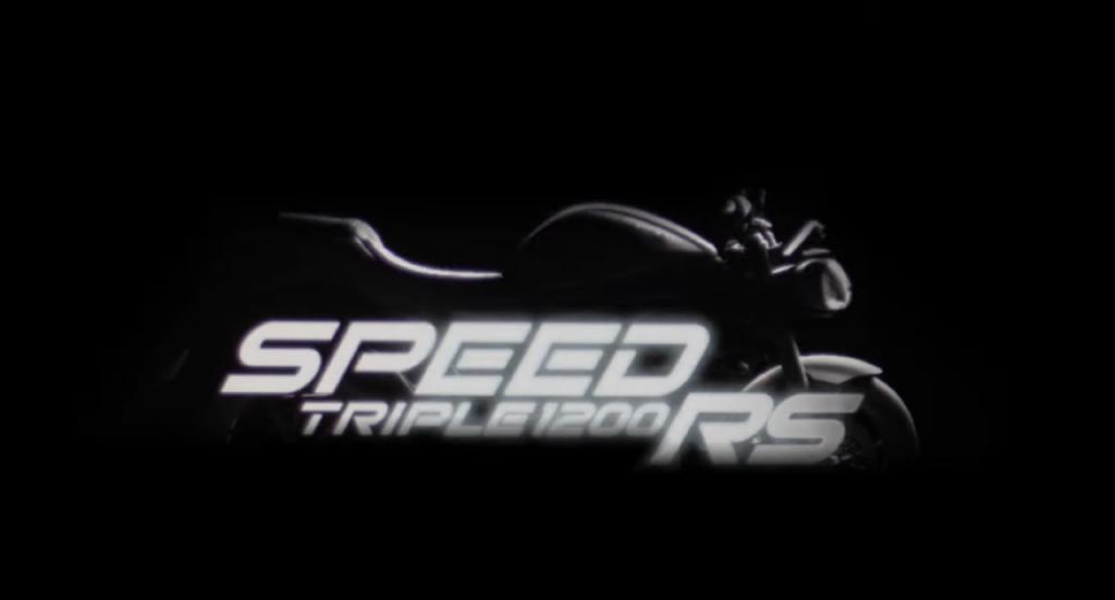 Triumph Speed Triple 1200 RS: un nuovo esempio di sportività all'orizzonte [VIDEO TEASER]