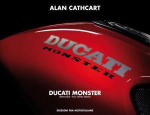 """""""Ducati Monster"""": un libro ne racconta la storia"""
